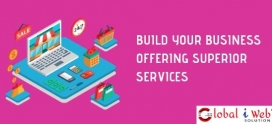 Build Your Business Offering Superior Services