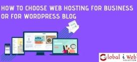 How To Choose Web Hosting For Business | WordPress Blog Hosting